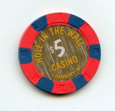 5.00 Chip from the Hole in the Wall Casino Danbury Wisconsin