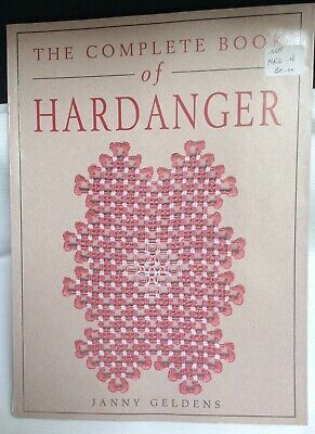 Complete Book of Hardanger Paperback Janny Geldens Patterns Instructions
