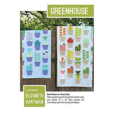 Greenhouse Quilt Pattern By Elizabeth Hartman Quilting Sewing Craft DIY