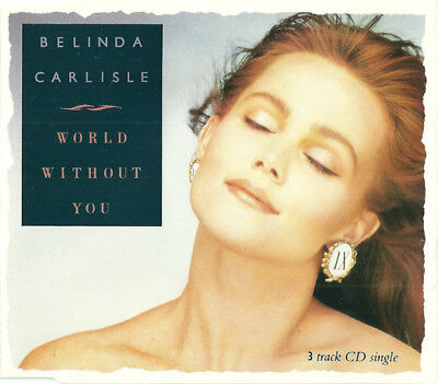 Belinda Carlisle - World Without You UK 1988 CD Single