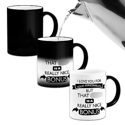 I Love You For Your Personality But That...Funny Heat Colour Magic Changing Mug