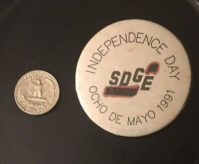 Vintage Independence Day SDGE Ocho De Mayo 1991 Pin Button