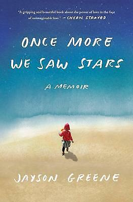 Once More We Saw Stars: A Memoir By Jayson Greene (eBooks, 2019)