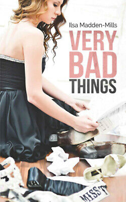 Very Bad Things by Ilsa Madden-Mills (eBooks, 2013)