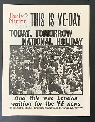 Vintage 1940s Daily Mirror Newspaper VE DAY WORLD WAR II Reprint