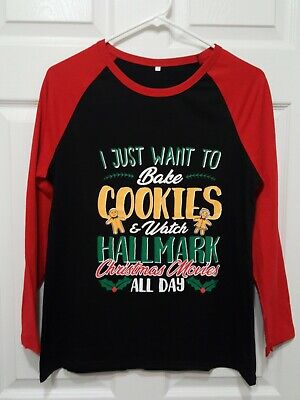 This Is My Hallmark Shirt ( I Just Want To Bake Cookies Watch Christmas...Small