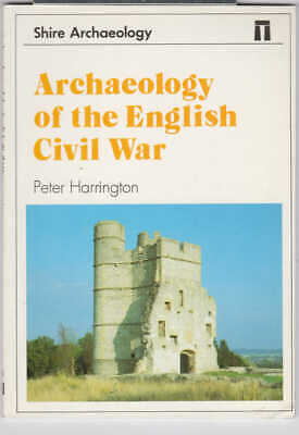 Archaeology of the English Civil War by Peter Harrington (Paperback, 1992)
