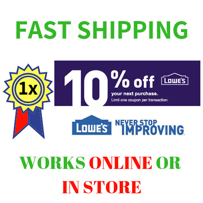 1x One Lowes 10% OFF-1COUPON Discount INSTORE/ONLINE