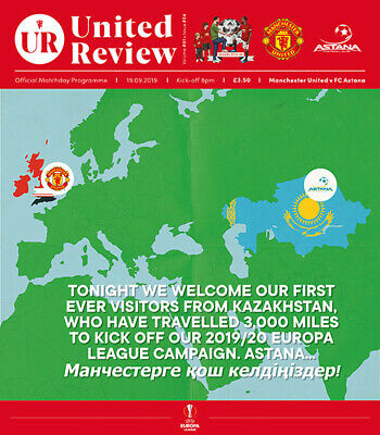 Manchester United v Astana 2019/20 ~ Europa League Programme 19/9/19 ~ Pre Order