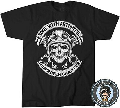 Sons With Arthritis Ibuprofen Chapter Biker Tshirt T Shirt Mens Kids 0727