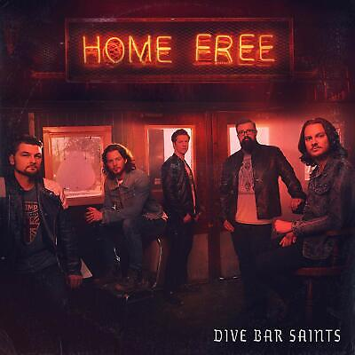 Home Free Dive Bar Saints CD COUNTRY HOME FREE RECORDS 2019 NEW FREE SH