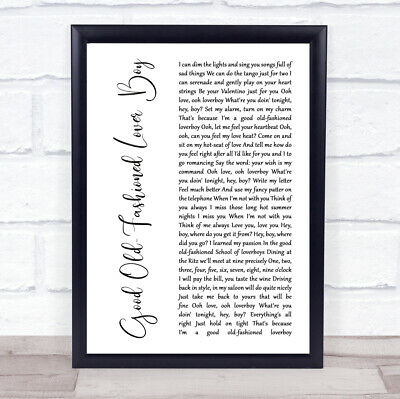 Good Old-Fashioned Lover Boy White Script Song Lyric Print