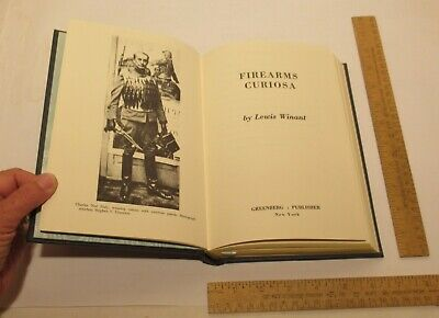 FIRE ARMS / FIREARMS CURIOSA - LEWIS WINANT - The FIREARMS CLASSICS LIBRARY