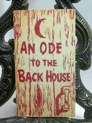 AN ODE TO THE BACK HOUSE James Whitcomb Riley Outhouse Toilet Mansfield Pottery