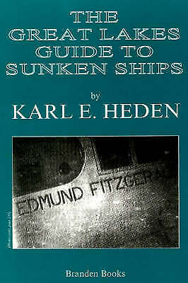 The Great Lakes Guide to Sunken Ships, Heden, Karl E., New Book