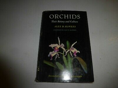 Orchids Their Botany and Culture by Alex D. Hawkes, HBDJ, 1961,BCE, B150
