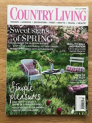 COUNTRY LIVING MAGAZINE April 2013 Houses Gardens Decorating Food Crafts Health