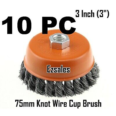 """10 PC 3"""" x 5/8"""" 11 NC FINE Knot Wire Cup Brush Twist 4-1/2 Angle Grinders Wheel"""