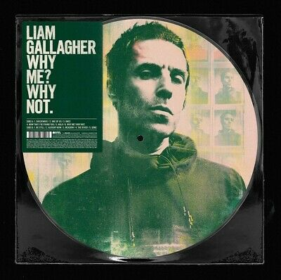 Liam Gallagher - Why Me? Why Not. (Limited Edition LP Picture Disc) 20/09/19 NEW