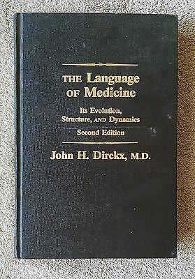 The Language of Medicine 1983 2nd Second Edition Evolution Structure Dynamics