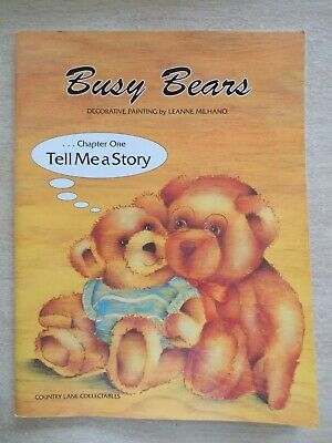 Busy Bears~Folk Art~Leanne Milhano~Country Lane Collectables~48pp P/B~1999