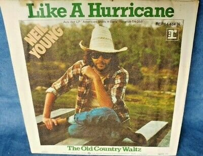 "Neil Young, like a Hurricane, 7"" Single, the old Country Waltz"