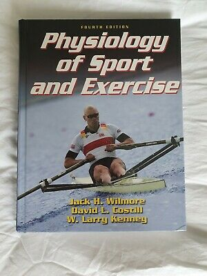 Physiology of Sport and Exercise by David L. Costill, Jack H. Wilmore, W. Larry…