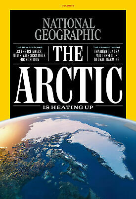 National Geographic Magazine September Issue 2019 - The Arctic is Heating Up