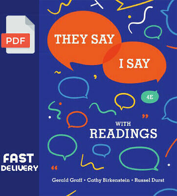 They Say I Say 4th Edition By Gerald Graff [P.D.F] fast shipping