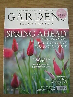 Gardens Illustrated March 2019 Only £5.00!!!!!! + Free P&P