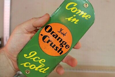 Orange Crush Soda Pop Door Push Porcelain Metal Sign Gas Oil Car Service Farm 66