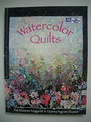 Watercolor Quilts - Pat Maixner - Quilting Tutorial - Quilting Pattern Book