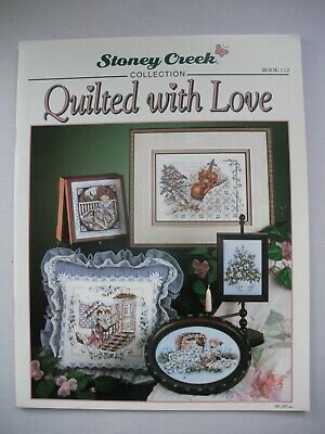 Quilted With Love - Stoney Creek Collection - Cross Stitch Pattern Book