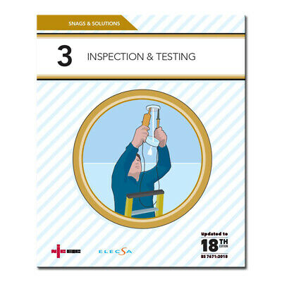 NICEIC Snags and Solutions 3: Inspection & Testing 18th Edition