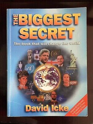 The Biggest Secret: The Book That Will Change the World by David Icke...