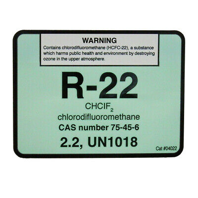 R-22 / R22 chlorodifluoromethane Refrigerant Label # 04022 , SOLD EACH