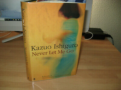 Kazuo Ishiguro Never Let Me Go Signed 1st/1st 2005 winner Nobel & Booker Prize