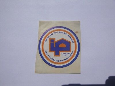 Vintage Sticker Ipswich & West Moreton Building Society Collectable Advertising
