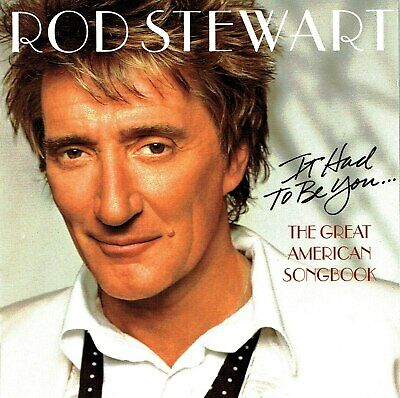(CD) Rod Stewart - It Had To Be You... The Great American Songbook  (Jazz)
