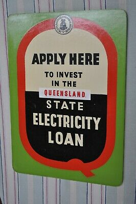 State Electricity Qld Loan Advertising Sign