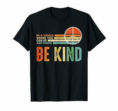 In A World Where You Can Be Anything Be Kind Kindness Vintage Black T-Shirt