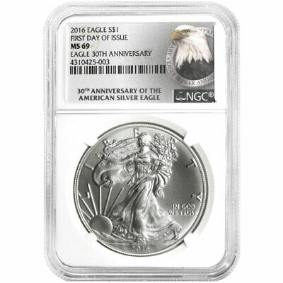 2016 $1 American Silver Eagle NGC MS69 FDI 30th Anniversary Eagle Label