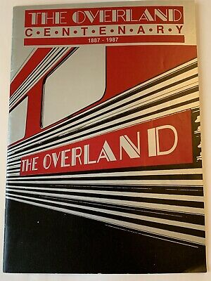 V&ANR 'The Overland' Centenary Booklet 1987 (excellent)