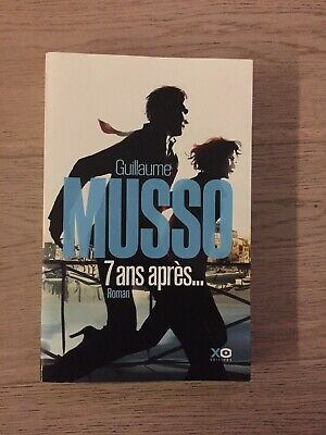 7 Ans Apres - Guillaume Musso - Xo Editors