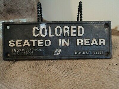 Vintage Heavy Cast Segregation Sign Knoxville, Tenn Bus Depot August 1, 1929