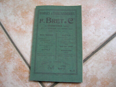 CATALOGUE OUTILS ANCIEN FORGES ET TAILLANDERIES F BRET A CHARAVINES ISERE (oh)