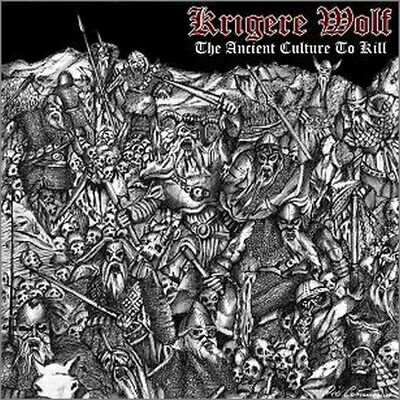 "Krigere Wolf ""The ancient culture to kill"" CD 2012"
