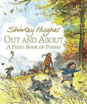 Out and About: A First Book of Poems, Hughes, Shirley, Good Book
