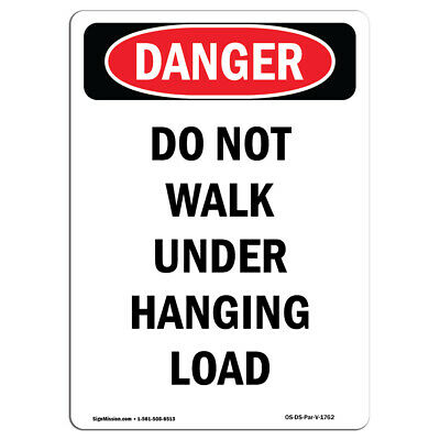OSHA Danger Sign Do Not Stand Under LoadHeavy Duty Sign or Label