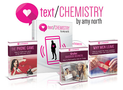 Text Chemistry - Use Texts To Make Him Love You by Amy North